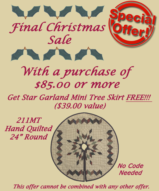 Final Christmas Sale. Free Star Garland Mini Tree Skirt with any purchase over $85